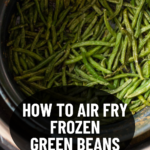 pinterest image for air fried green beans