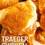 pinterest image for traeger chicken thighs